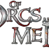 Of Orcs and Men: The Rebellion of Orcs and Goblins Continues