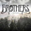 Review: Brothers: A Tale of Two Sons – Review 1