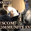 Dark Souls II – A community Event Video from Gamescom